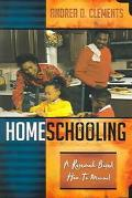 Homeschooling A Research-Based How-To Manual