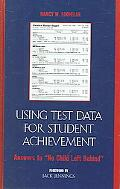 Using Test Data for Student Achievement Answers to