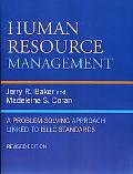 Human Resource Management A Problem-Solving Approach Linked to ISLLC Standards