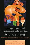 Language and Cultural Diversity in U.S. Schools: Democratic Principles in Action