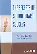 The Secrets of School Board Success