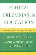 Ethical Dilemmas in Education: Standing up for Honesty and Integrity
