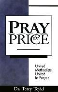 Pray the Price: United Methodist United in Prayer