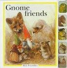 Gnome Friends: Gnomes Are Friends with All Animals
