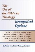 Use of the Bible in Theology/Evangelical Options