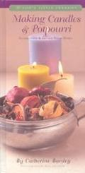 Making Candles & Potpourri Illuminate and Infuse Your Home