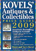 Kovels' Antiques and Collectibles Price Guide 2009: America's Bestselling and Most up-to-Dat...