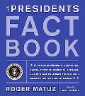 The Presidents Fact Book: The Achievements, Campaigns, Events, Triumphs, Tragedies, and Lega...