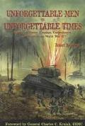 Unforgettable Men in Unforgettable Times: Stories of Honor, Courage, Commitment, and Faith f...