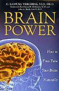 Brain Power: How to Fine-Tune Your Brain Naturally