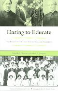 Daring To Educate The Legacy Of Early Spelman College Presidents