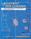 Blueprint For Learning Constructuin College Courses to Facilitate, Access, And Document Lear...