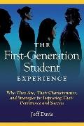 First Generation Student Experience (An ACPA Publication)