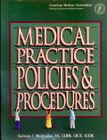 Medical Practice Policies & Procedures