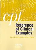 CPT Reference of Clinical Examples Official Scenarios for Correct Coding