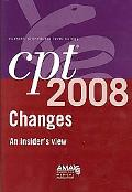 CPT Changes 2008 An Insiders View