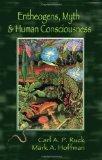 Entheogens, Myth, and Human Consciousness