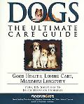 Dogs The Ultimate Care Guide
