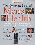 Complete Book of Men's Health The Definitive, Illustrated Guide to Healthy Living, Exercise,...
