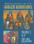 Encyclopedia of the Harlem Renaissance/Cary D. Wintz, Paul Finkelman, Editors