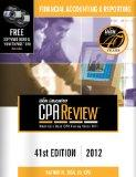 Bisk CPA Review: Financial Accounting & Reporting - 41st Edition 2012 (Comprehensive CPA Exa...