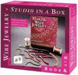 Wire Jewelry: Studio-In-A-Box