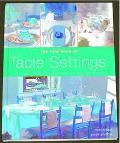 The New Book of Table Settings: Creative Ideas for the Way We Gather Today - Paige Gilchrist...