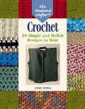 Weekend Crafter Crochet 20 Simple and Stylish Designs to Wear