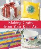Making Crafts from Your Kids' Art