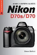 Magic Lantern Guides Nikon D70
