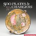 500 Plates & Chargers