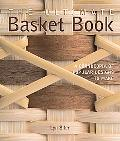 Ultimate Basket Book A Cornucopia of Popular Designs to Make
