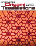Origami Tessellations Fantastic Paper Geometry