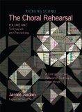 Choral Rehearsal: Techniques and Procedures, Vol. 1
