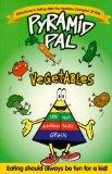 Pyramid Pal - Vegetables Eating Should Be Fun for a Kid