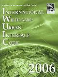 International Wildland-Urban Interface Code 2006