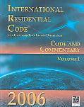 International Residential Code for One- and Two-Family Dwellings: Volume 1: Code and Commentary
