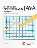 A Guide to Programming Java: For Java Se 5 and Java Se 6