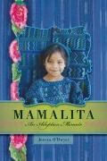 Mamalita : An Adoption Memoir