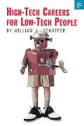High-Tech Careers for Low-Tech People