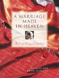 Marriage Made in Heaven: A Love Story in Letters