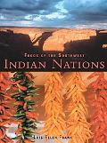 Foods of the Southwest Indian Nations Traditional & Contemporary Native American Recipes