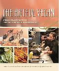 Artful Vegan Fresh Flavors from the Millennium Restaurant