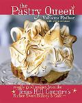 Pastry Queen Royally Good Recipes from Texas Hill Country's