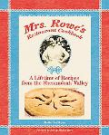 Mrs. Rowe's Restaurant Cookbook A Lifetime of Recipes from the Shenandoah Valley