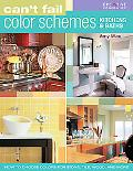 Can't Fail Color Schemes: Kitchen & Bath