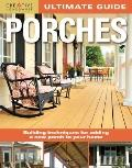 Ultimate Guide to Porches