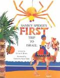 Sammy Spider's First Trip to Israel A Book About the Five Senses
