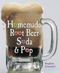 Homemade Root Beer & Soda Pop