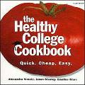 Healthy College Cookbook Quick, Cheap, Easy